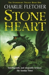 Stoneheart: 1: Stoneheart ebook by Charlie Fletcher