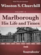 Marlborough: His Life and Times, 1936 ebook by Winston S. Churchill