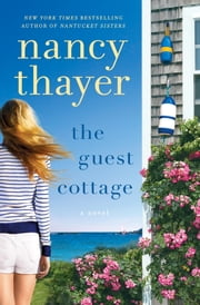The Guest Cottage ebook by Nancy Thayer