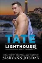 Tate eBook by Maryann Jordan