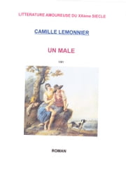 UN MALE ebook by CAMILLE LEMONNIER