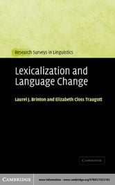 Lexicalization and Language Change ebook by Brinton, Laurel J.