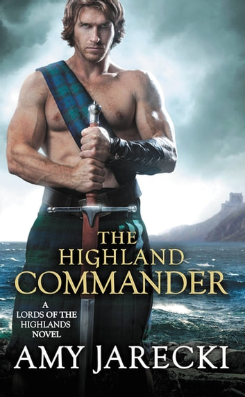 The Highland Commander ebook by Amy Jarecki