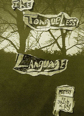 The Tongueless Language (Southern Poetry) ebook by Jacob Ray