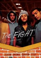 The Fight ebook by Elizabeth Karre