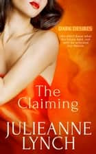 The Claiming ebook by Julieanne Lynch
