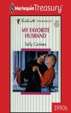 My Favorite Husband ebook by Sally Carleen