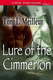 Lure Of The Cimmerion ebook by Toni L. Meilleur