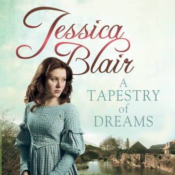 A Tapestry of Dreams audiobook by Jessica Blair