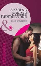 Special Forces Rendezvous (Mills & Boon Intrigue) (The Hunted, Book 2) ebook by Elle Kennedy