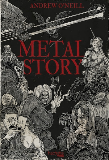 Metal Story ebook by Andrew O'Neill