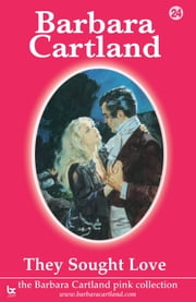 24 They Sought love ebook by Barbara Cartland