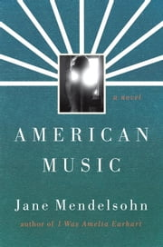 American Music ebook by Jane Mendelsohn