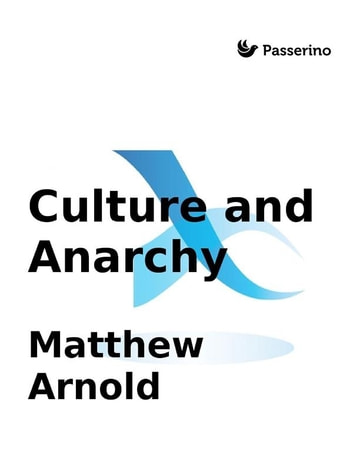 arnold culture and anarchy