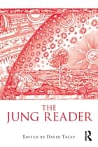 The Jung Reader ebook by David Tacey