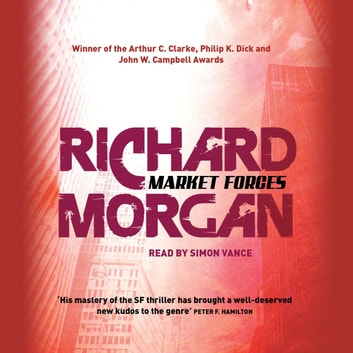 Market Forces audiobook by Richard Morgan