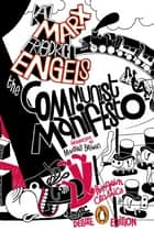 The Communist Manifesto - (Penguin Classics Deluxe Edition) ebook by Karl Marx, Friedrich Engels, Marshall Berman,...
