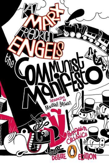 The Communist Manifesto - (Penguin Classics Deluxe Edition) ebook by Karl Marx,Friedrich Engels
