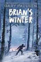 Brian's Winter ebook by Gary Paulsen