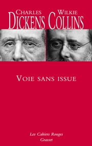 Voie sans issue - Traduit de l'anglais par Marie-Louise Ripamonti ebook by Charles Dickens, Wilkie Collins