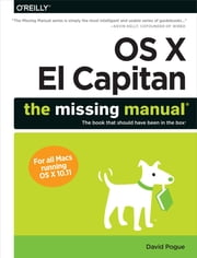 OS X El Capitan: The Missing Manual ebook by David Pogue