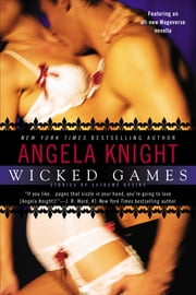 Wicked Games ebook by Angela Knight