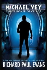 Michael Vey: The Prisoner of Cell 25 - The Prisoner of Cell 25 ebook by Richard Paul Evans