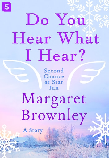 Do You Hear What I Hear? - A Story ebook by Margaret Brownley