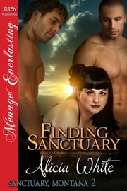 Finding Sanctuary ebook by Alicia White