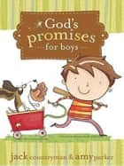 God's Promises for Boys ebook by Jack Countryman