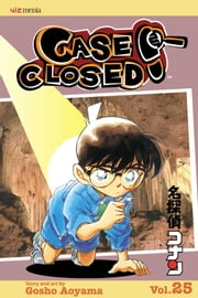 Case Closed, Vol. 25 - Along Came a Spider ebook by Gosho Aoyama
