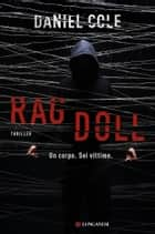 Ragdoll - Edizione Italiana ebook by Daniel Cole