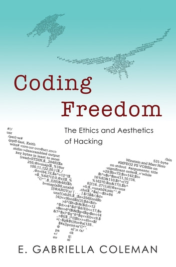 Coding freedom ebook by e gabriella coleman 9781400845293 coding freedom the ethics and aesthetics of hacking ebook by e gabriella coleman fandeluxe Image collections