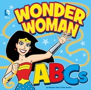 Wonder Woman ABCs ebook by Benjamin Bird