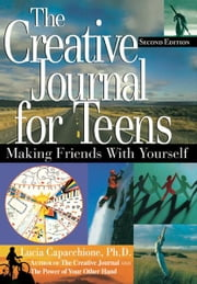 The Creative Journal for Teens ebook by Lucia Capacchione
