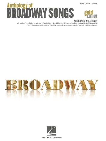 Anthology of Broadway Songs - Gold Edition (Songbook) ebook by Hal Leonard Corp.
