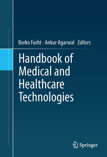 Handbook of Medical and Healthcare Technologies ebook by