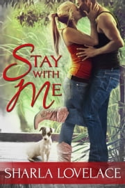 Stay With Me ebook by Sharla Lovelace