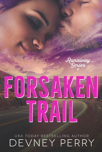 Forsaken Trail ebook by Devney Perry