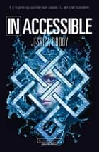 Inoubliable (Tome 2) - Inaccessible ebook by Jessica Brody, Clémence Sebag