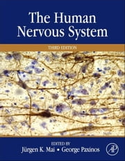 The Human Nervous System ebook by Juergen K. Mai,George Paxinos