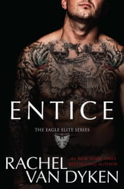 Entice ebook by Rachel Van Dyken