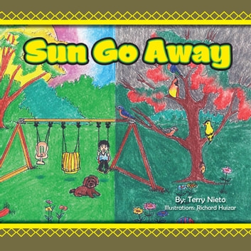 Sun Go Away ebook by Terry Nieto