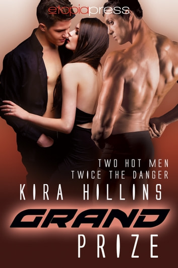 Grand Prize ebook by Kira Hillins