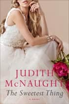 The Sweetest Thing ebook by Judith McNaught