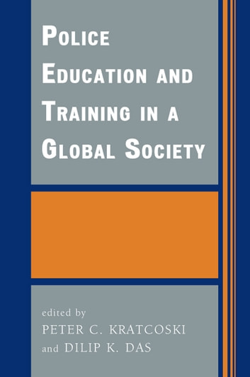 Police Education and Training in a Global Society ebook by