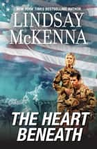 The Heart Beneath ebook by