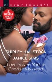 Love in New York & Cherish My Heart ebook by Shirley Hailstock, Janice Sims
