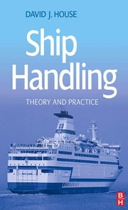 Ship Handling ebook by David House