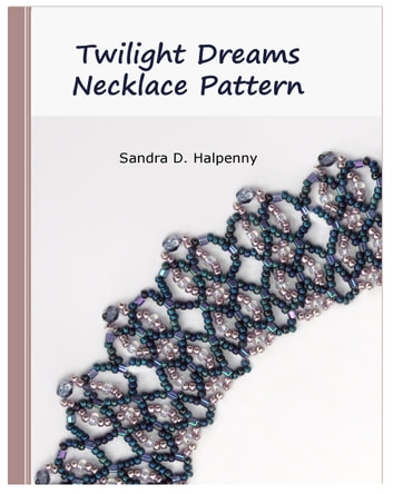 Twilight Dreams Necklace Pattern ebook by Sandra D Halpenny